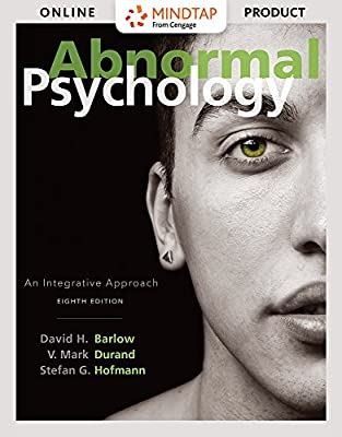 MindTap Psychology for Barlow/Durand/Hofmann's Abnormal Psychology: An Integrative Approach, 8th Edition