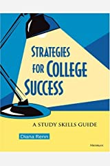 Strategies for College Success: A Study Skills Guide by Diana Renn (2005-02-25)