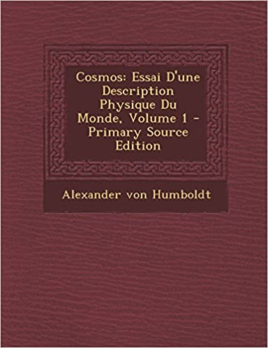 Livre Cosmos: Essai D'Une Description Physique Du Monde, Volume 1 pdf, epub