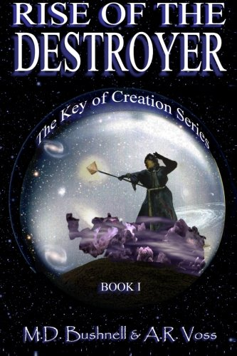 Rise of the Destroyer (The Key of Creation) ebook