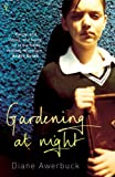 Gardening at Night by Diane Awerbuck front cover