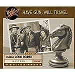 Have Gun, Will Travel, Volume 1    CBS Radio