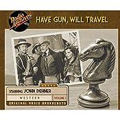 Have Gun, Will Travel, Volume 1 |  CBS Radio