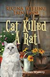 Cat Killed A Rat (Ponderosa Pines Cozy Mystery Series) (Volume 1)