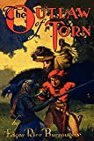 Image of The Outlaw of Torn: By the Creator of Tarzan of the Apes