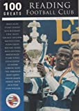 Reading Football Club: 100 Greats (Archive Photographs: Images of England)