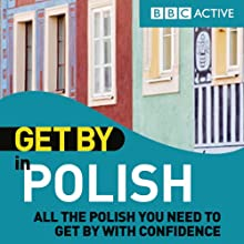 Get By in Polish Audiobook by  BBC Active Narrated by  uncredited