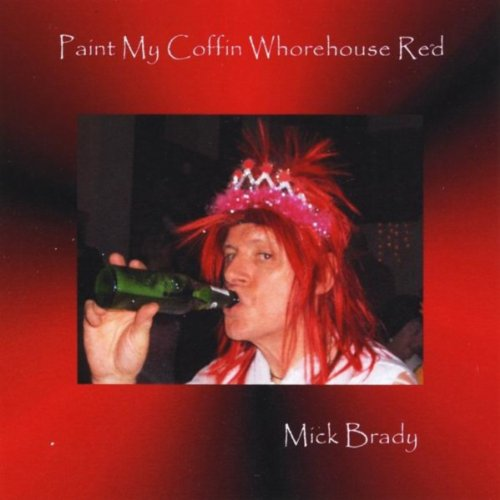 Paint My Coffin Whorehouse Red [Explicit]