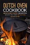 Dutch Oven Cookbook - Dutch Oven Recipes for