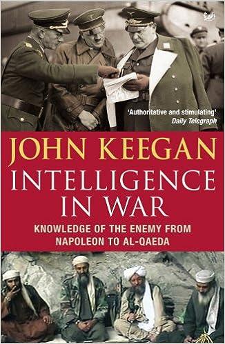 Intelligence In War: Knowledge of the Enemy from Napoleon to Al-Qaeda: Amazon.es: John Keegan: Libros en idiomas extranjeros
