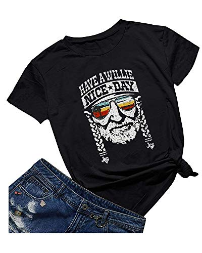 (Qrupoad Womens Have a Willie Nice Day Willie Nelson T-Shirt Short Sleeve Graphic Tees )