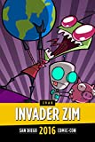 Invader ZIM Conquers San Diego Comic Con Panel: SDCC 2016