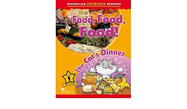 Macmillan Childrens Readers Level 1: Food, Food, Food! Author ...