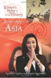 Women's Roles in Asia, Kathleen M. Nadeau and Sangita Rayamajhi, 0313397481