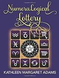 NumeraLogical Lottery, Kathleen Margaret Adams, 1478701811