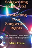 img - for Songwriting Contracts! Protecting Your Songwriter Rights (Tips For Successful Songwriting) (Volume 2) book / textbook / text book