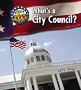 What's a City Council? (First Guide to Government)