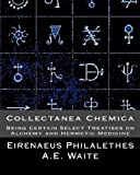 Collectanea Chemica, Eirenaeus Philalethes and A. Waite, 1461190452