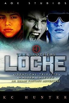The Brothers Locke: An Urban Fantasy Adventure by [Hunter, KC]