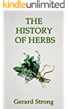 The History of Herbs (The Herb Books Book 1)