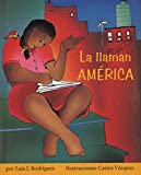 img - for La llaman Am rica (Children's Literature Series) book / textbook / text book