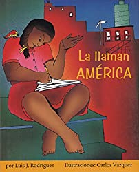 La Llaman America (Children's Literature Series)