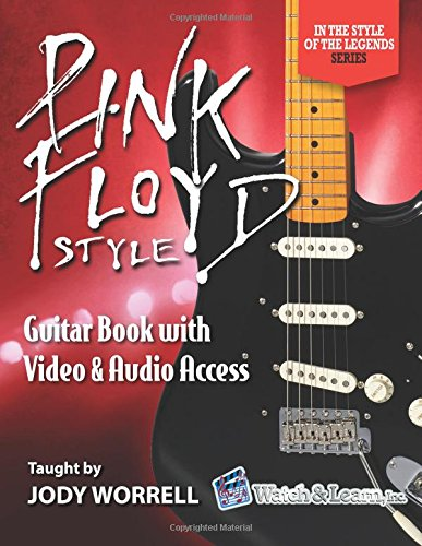 Pink Floyd Style Guitar Book - Video & Audio Access (Pink Tab Guitar Floyd Books)