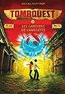 Tombquest, tome 2 : Les gardiens de l'amulette par Northrop