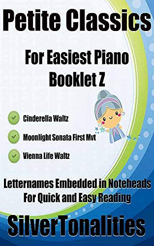 Petite Classics for Easiest Piano Booklet Z
