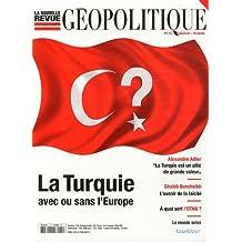 La nouvelle revue géopolitique, N° 2 : La Turquie avec ou sans l'Europe