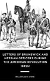 #6: Letters of Brunswick and Hessian Officers During the American Revolution (1891)