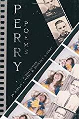 Perry Poems: A Collection Paperback