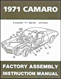 COMPLETE 1971 CHEVROLET CAMARO FACTORY ASSEMBLY INSTRUCTION MANUAL INCLUDES: Standard Camaro, Coupe, Z/28, Rally Sport, RS, Super Sport, SS, LT, Convertible. CHEVY 71