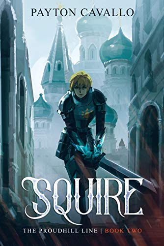 Squire (The Proudhill Line Book Two)