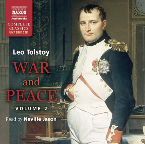 War & Peace, Volume 2 (Classic Fiction) by Brand: Naxos Audiobooks