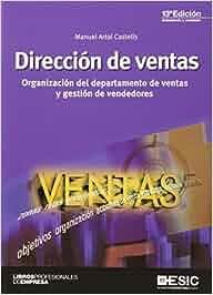 Dirección de ventas (13ª ed.) (Libros profesionales