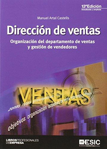 Dirección de ventas: Organización del departamento de ventas y gestión de vendedores
