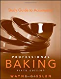 Study Guide to Accompany Professional Baking, Fifth Edition