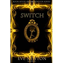 Switch: Book 7 of the Forever series (Volume 7)