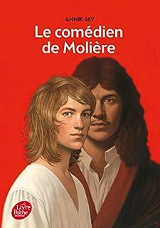 Le comédien de Molière, Jay, Annie