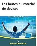 Les fautes du marché de devises (Trend Following Mentor) (French Edition)