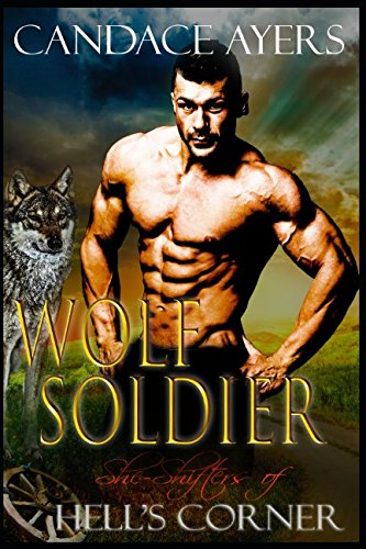 Wolf Soldier (She-Shifters of Hell's Corner) pdf epub