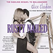 Rusty Nailed: Cocktail, Book 2 | Alice Clayton