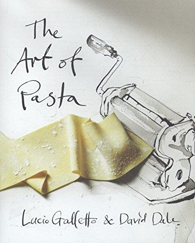Read Online The Art of Pasta PDF