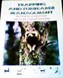 img - for Trapping and Furbearer Management in North American Wildlife Conservation book / textbook / text book