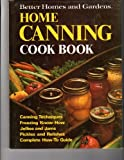 Better Homes and Garden Home Canning Cook Book, Better Homes and Gardens Editors, 0696006308