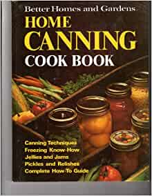 Better Homes and Gardens Home Canning Cook Book: Nancy