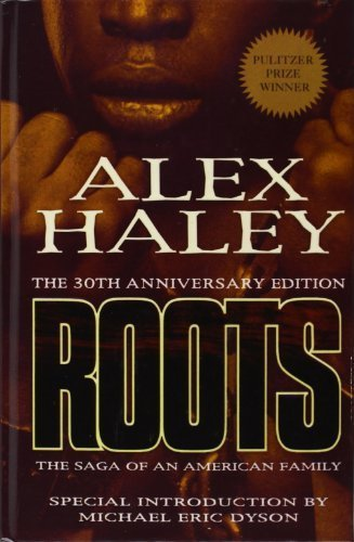 Books : Roots: The Saga of an American Family by Alex Haley (2008-05-22)