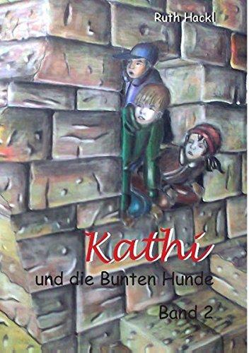 Kathi und die Bunten Hunde (German Edition) PDF