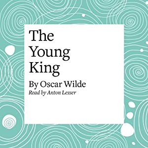The Young King Audiobook